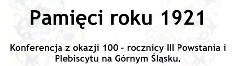 Konferencja_100_Rocznica_III_Powstania_zj.png